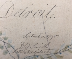 "Close-up of the author's signature. Captain David William Smith, signed D.W. Smith created the ""Rough sketch of the King's Domain at Detroit"" while a captain in the British Army assigned to Detroit. Image courtesy the University of Michigan William L. Clements Library."
