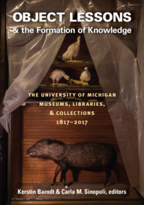 'Object Lessons and the Formation of Knowledge' will contain essays be more than 30 authors, and photos by artist Richard Barnes.