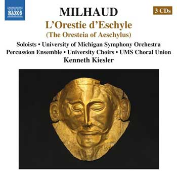 Milhaud's Complete L'Orestie d'Eschyle on CD